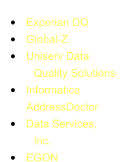 Our sponsors:  �	Experian DQ               �	Global-Z �	Uniserv Data             Quality Solutions �	Informatica  AddressDoctor �	Data Services,             Inc. �	EGON